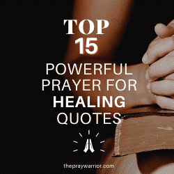Top 15 Powerful Prayer Quotes for Healing
